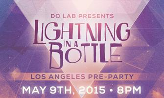 Lightning in a Bottle LA Preparty w/ Dimond Saints, G...