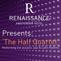 Renaissance Amsterdam Hotel presents       'The Half...