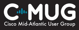 Cisco Mid-Atlantic User Group: Making Smart...