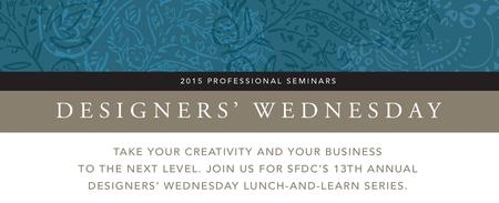 13th Annual 2015 Designers' Wednesday Series