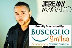 Jeremy Rosado Concert- Sponsored by Busciglio Ortho &...