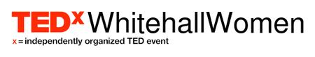 TEDxWhitehallWomen 29 May, 2015