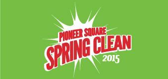 Pioneer Square Spring Clean 2015