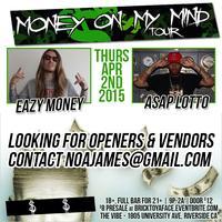 Money On My Mind Tour w/ Eazy Money & ASAP Lotto