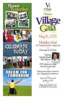 Village Gala:  Honor Yesterday, Celebrate Today, Dream...