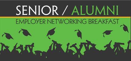 Alumni & Employer Networking Breakfast