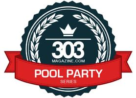 303 MAGAZINE POOL PARTY SERIES 2015 - Scroll for 2016...