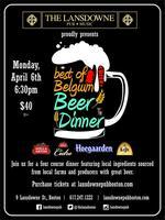 The Lansdowne Pub Presents: The Best of Belgium Beer...