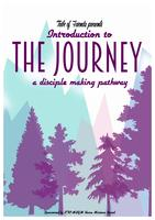 Introduction to The Journey: A Disciple Making Pathway...