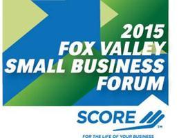 SCORE 2015 Fox Valley Small Business Forum (Design &...