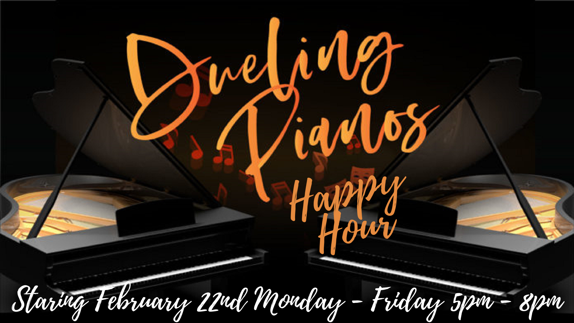 Dueling Piano Happy Hour & Dinner