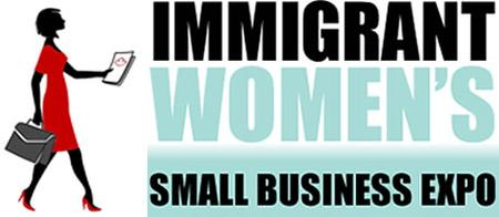 Immigrant Women's Small Business Expo - Toronto