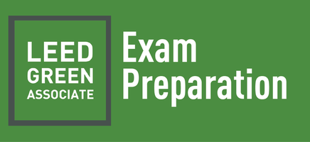 LEED v4 Green Associate Exam Prep Course - QR 1,200