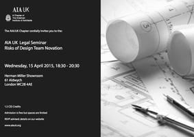 AIA UK Legal Seminar: Risks  of Design Team Novation