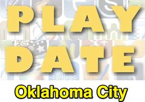 PLAYDATE OKC - Saturday, April 18, 2015