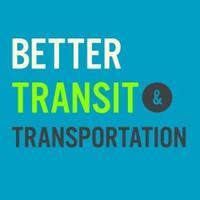 Members Only: Better Transit & Transportation...
