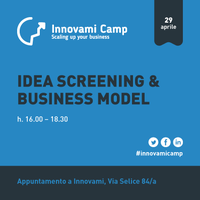 INNOVAMI CAMP - Idea screening e Business model