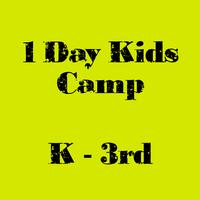 K-3rd grade DAY CAMP: June 9th