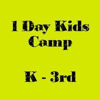 K-3rd grade DAY CAMP: June 23rd