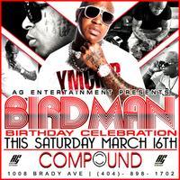 AG Entertainment Presents :: Bird Man Birthday...