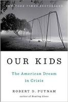 """Our Kids: The American Dream in Crisis"" with Robert..."