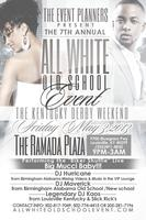 The 7TH ANNUAL ALL WHITE OLD SCHOOL EVENT