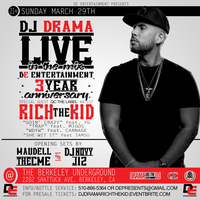 SUNDAY MARCH 29TH DJ DRAMA LIVE @ THE BERKELEY...