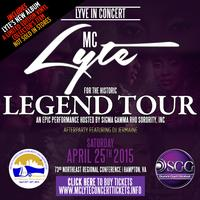 "The Historic MC Lyte ""LEGEND"" Concert and After-Party..."