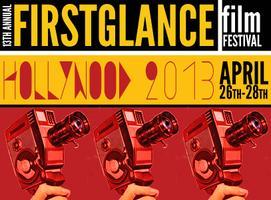 13th Annual FirstGlance Film Fest Hollywood