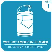 Eat See Hear Wet Hot American Summer Outdoor Movie