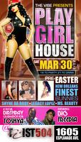 The Vibe Presents Play Girl House
