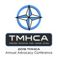 2015 TMHCA Advocacy Conference