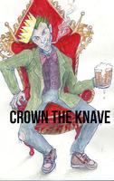 CROWN the KNAVE Comedy Club VI: REVENGE OF THE FALLEN