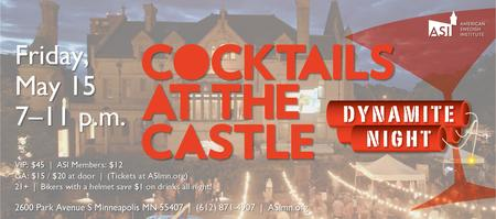 Cocktails at the Castle: Dynamite Night