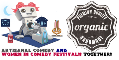 artisanal comedy special WICF edition!!