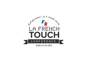 La French Touch Conference 2015