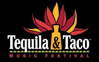 Tequila & Taco Music Festival - Oxnard July 18th & 19th