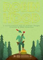 Sun, 5/10: Robin Hood: Thief, Brigand