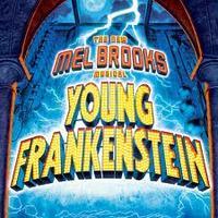 Young Frankenstein: Thursday, April 30, at 7:00 PM...