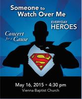 Someone To Watch Over Me: Everyday Heroes