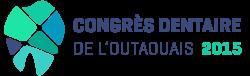 Congrès dentaire de l'Outaouais 2015