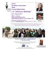 1000 MOTHERS WALK for HEALING 2015