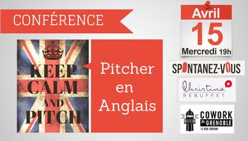 Conférence : Comment bien pitcher en anglais?