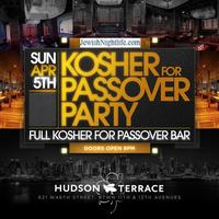 Jewish Nightlife Presents Party - Kosher for Passover...
