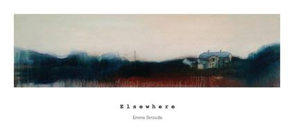 Elsewhere - Emma Stroude