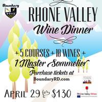 Rhone Valley Wine Dinner with Master Sommelier Robert J...