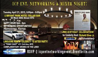 ICP ENT. NETWORKING MIXER NIGHT @ PRE-B DAY PARTY FOR...