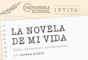 Taller de escritura: La novela de mi vida, por Lorena...