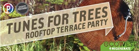 Tunes For Trees - Titirangi Rooftop Terrace Party