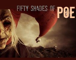 Fifty Shades of Poe